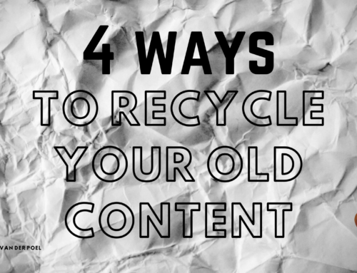 4 ways to recycle your old content