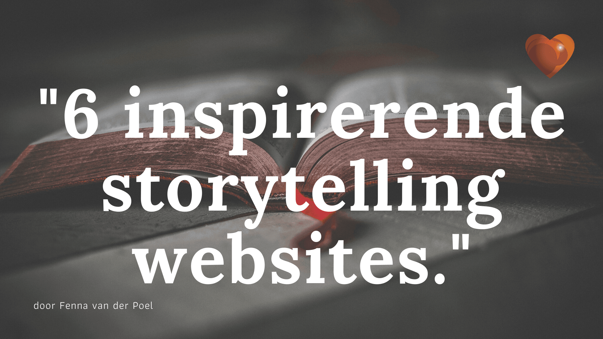 6 inspirerende storytelling websites