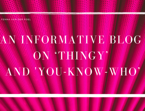 An Informative Blog on 'Thingy' and 'You-Know-Who': Placeholder Names