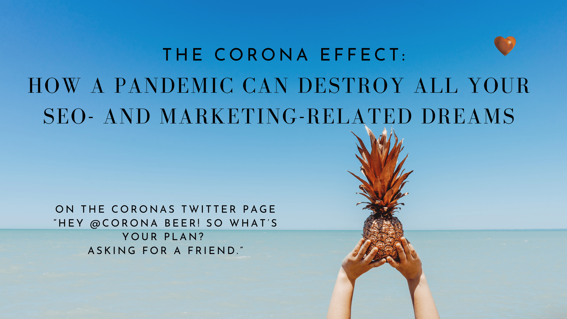 The Corona Effect_ How a Pandemic Can Destroy All Your SEO- and Marketing-Related Dreams