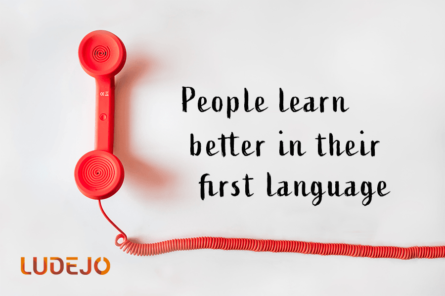 People learn better in their first language