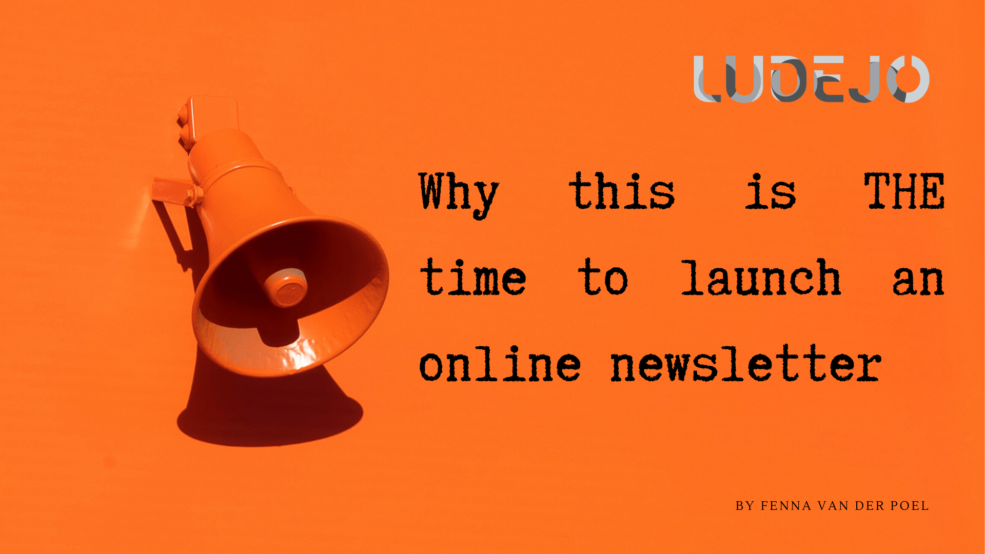 Why this is the time to launch an online newsletter