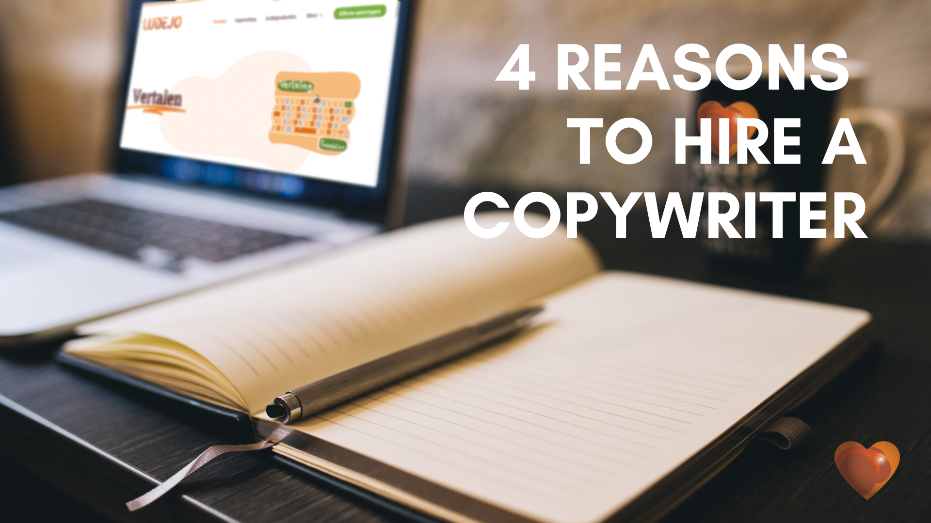 Blank notebook on a desk. 4 Reasons to Hire a Copywriter Because your content needs to tell your story