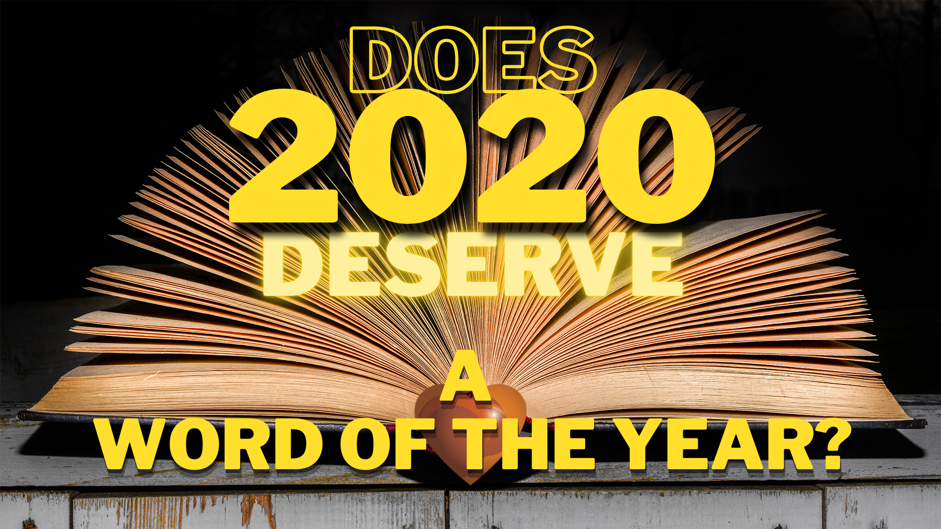 Does 2020 deserve a word of the year
