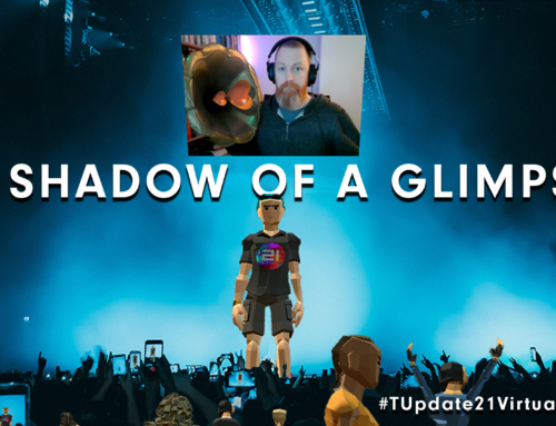 A Shadow of a Glimpse – a recap of T-Update 21 Virtual